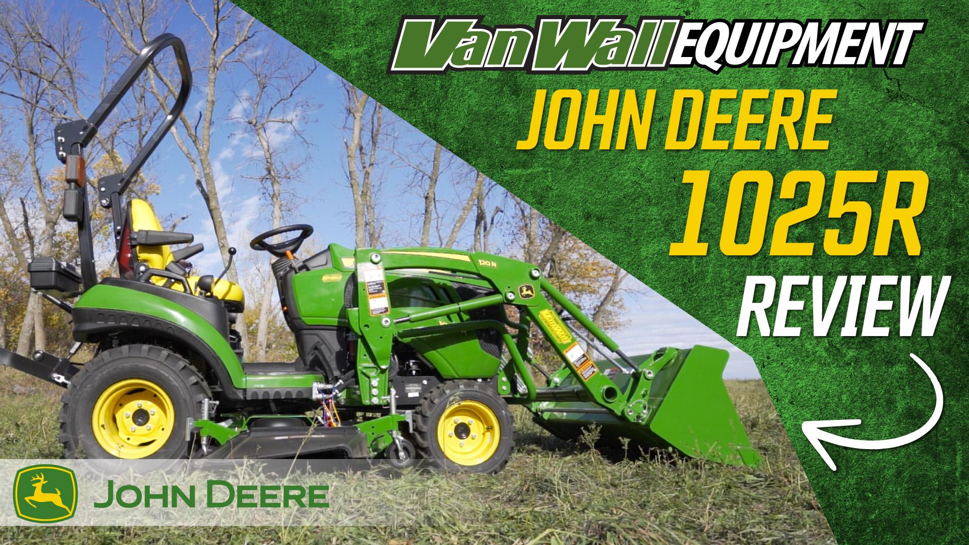 John Deere 1025R Tractor Review