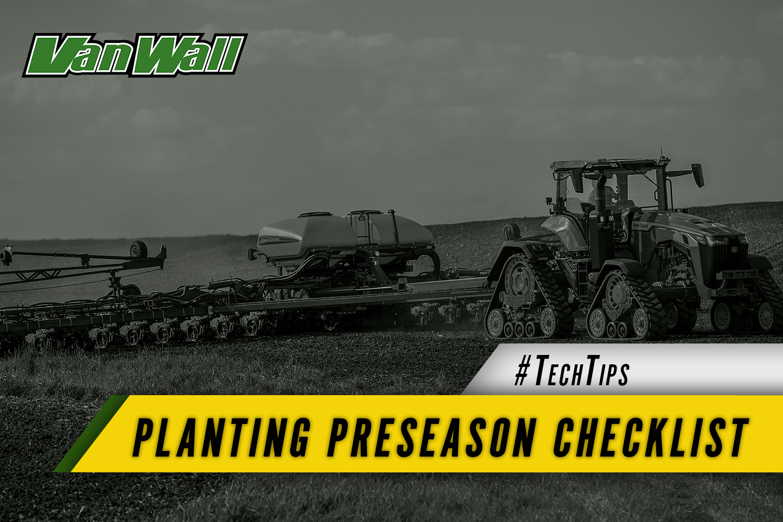 Planting Preseason Checklist