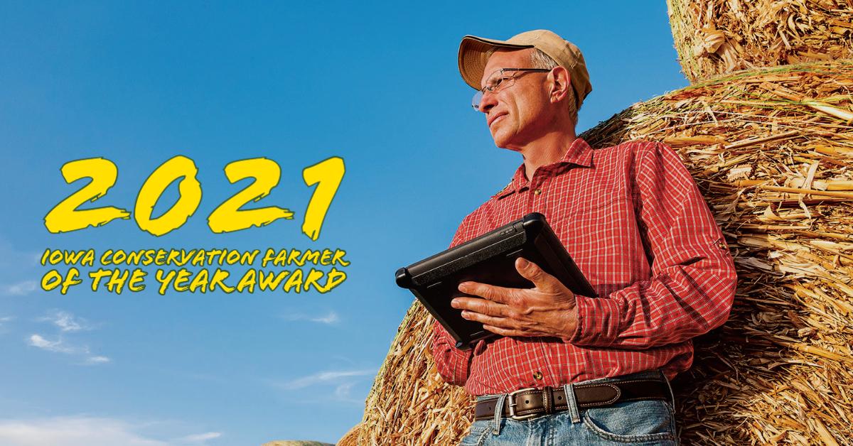 2021 Iowa Conservation Farmer Award